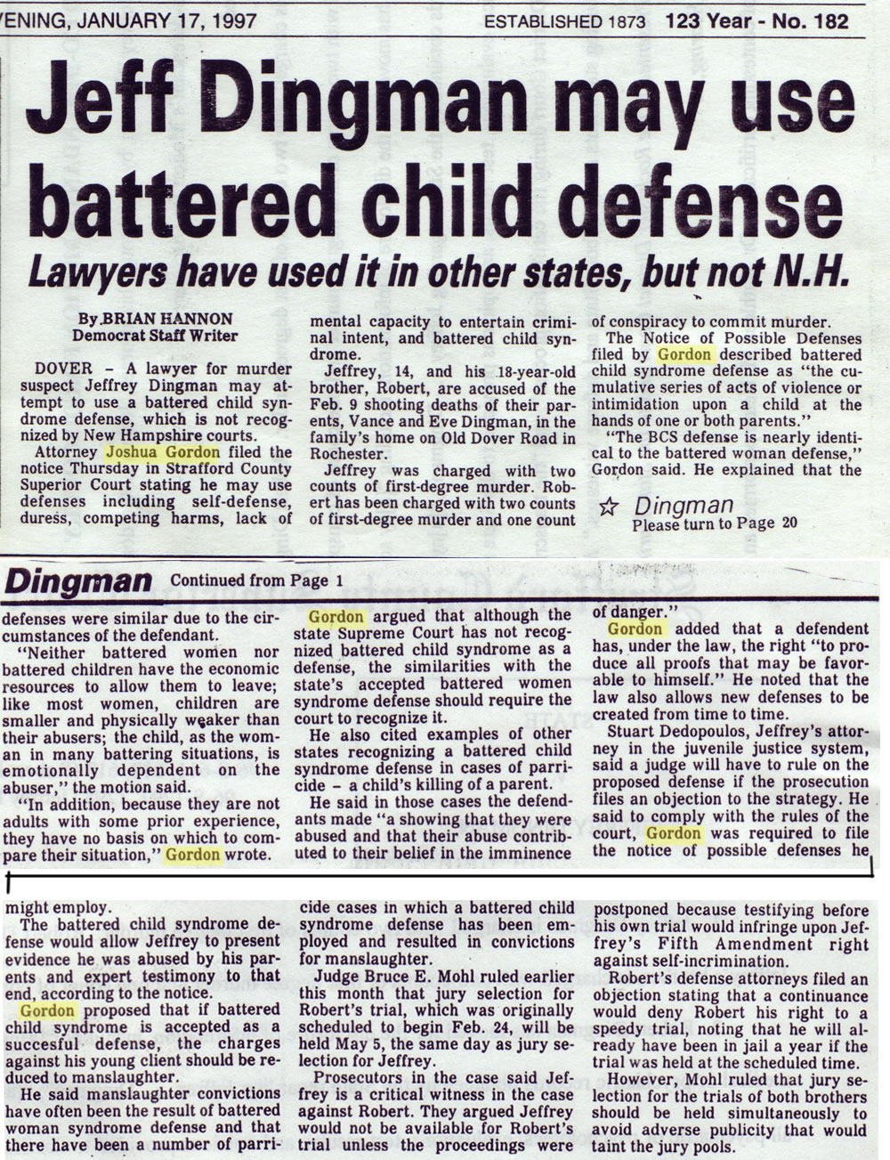 Jeff Dingman may use  battered child defense